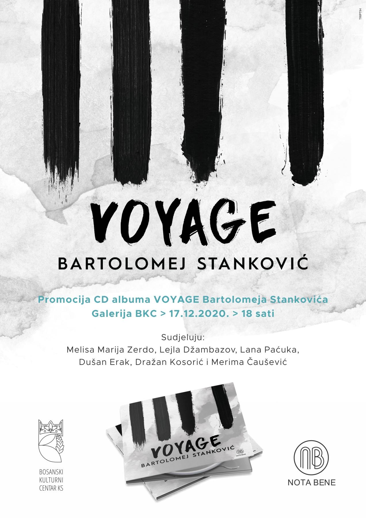 "Promocija albuma ""VOYAGE"", pijaniste Bartolomeja Stankovića, 17. 12. 2020. Galerija JU BKC KS, 18,00 sati"