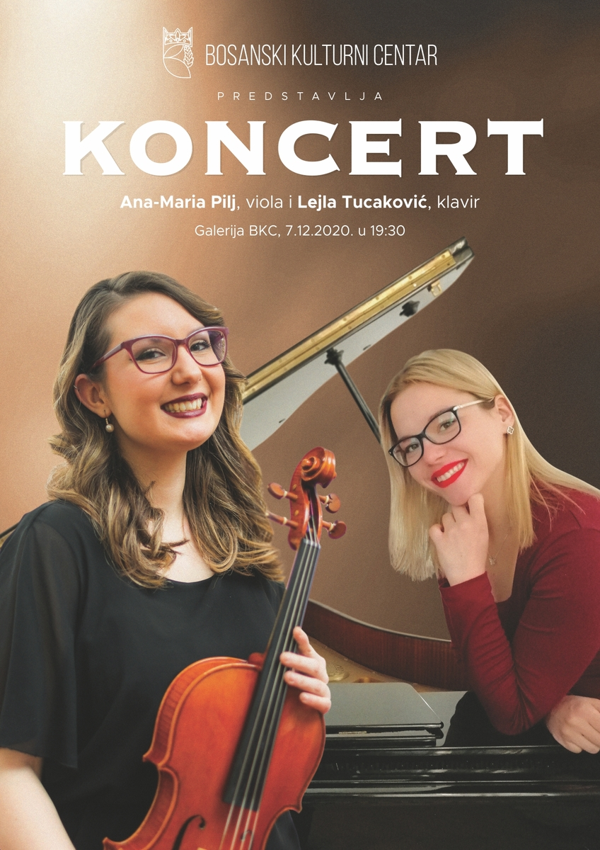 Koncert: Ana-Maria Pilj, viola i Lejla Tucaković, klavir, 07. 12. 2020. u 19,30 sati, Galerija JU BKC KS